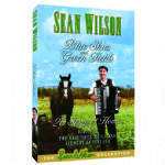 Sean Wilson - Blue Skies and Green Fields DVD